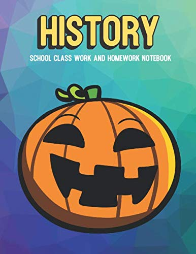 History School Class Work And Homework Notebook: Orange Black Halloween Pumpkin Jack O Lantern, Purple Pink Blue Pixel Background Design ()