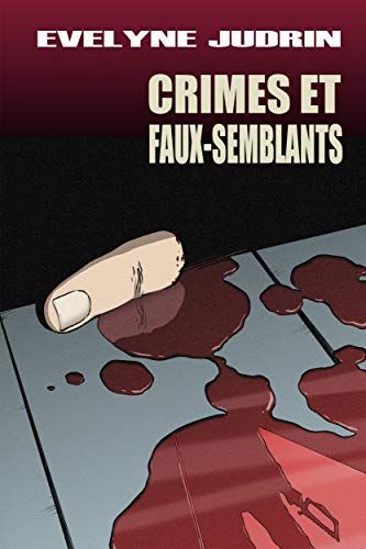 Amazon Com Crimes Et Faux Semblants French Edition Ebook