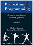img - for Recreation Programming: Designing Leisure Experiences by J. Robert Rossman Rossman (2012-03-01) book / textbook / text book