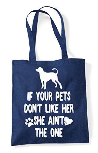If Don't Navy The Person One She Tote Animal Dog Like Your Bag Shopper Lover Pets Funny Ain't Her RqRwrS