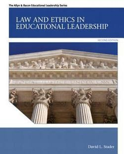 David L. Stader: Law and Ethics in Educational Leadership (Paperback); 2012 Edition