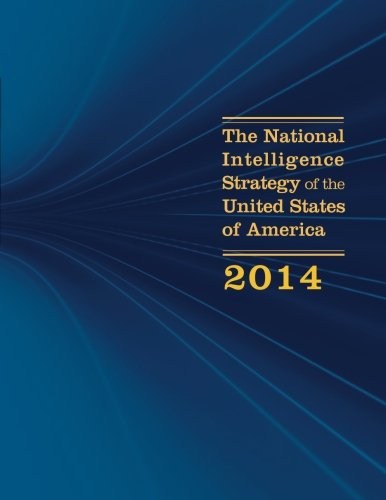 The National Intelligence Strategy of the United States of America