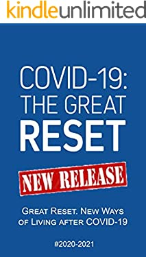 COVID-19: 2020-2021 Great Reset. New Ways of Living after COVID-19