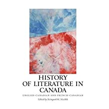[(History of Literature in Canada: English-Canadian and French-Canadian)] [Author: Reingard M. Nischik] published on (January, 2010)