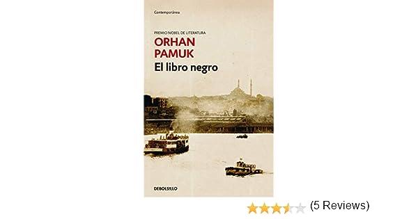 El libro negro (Contemporánea): Amazon.es: Iletisim Publishing, Carpintero Ortega, Rafael, Pamuk, Orhan: Libros