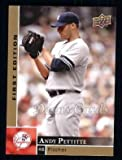 2009 Upper Deck First Edition # 211 Andy Pettitte New York Yankees (Baseball Card) Dean's Cards 8 - NM/MT Yankees