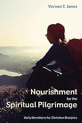 Nourishment for the Spiritual Pilgrimage: Daily Devotions for Christian Disciples