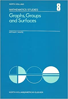 Book Graphs, groups and surfaces (North-Holland mathematics studies 8)