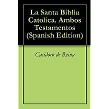 La Santa Biblia Catolica. Ambos Testamentos (Spanish Edition)