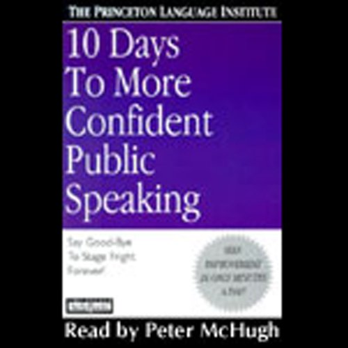 10 Days to More Confident Public Speaking by Hachette Audio