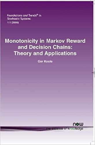 monotonicity in markov reward and decision chains theory and applications foundations and trends in stochastic systems ger koole g m koole