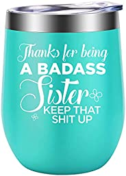 Funny Gifts for Sister, Sister in Law, Sisters - Sister Gifts from Sister, Brother - Mothers Day, Thank You, B
