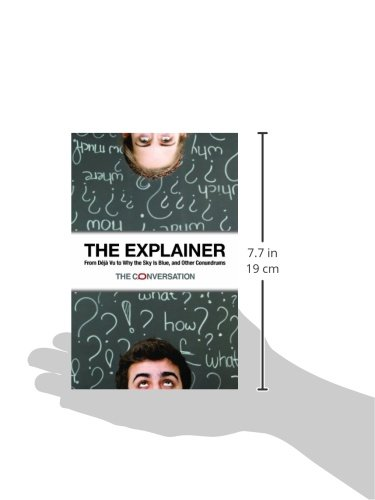 The Explainer: From Déjà Vu to Why the Sky Is Blue, and Other Conundrums