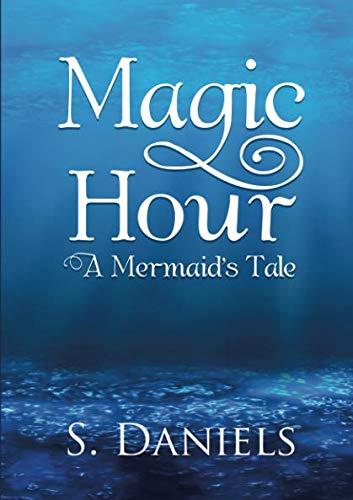 Download Magic Hour: A Mermaid's Tale pdf