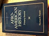 img - for Afro-American History: Primary Sources book / textbook / text book