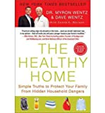 img - for The Healthy Home: Simple Truths to Protect Your Family from Hidden Household Dangers (Chinese Edition) book / textbook / text book