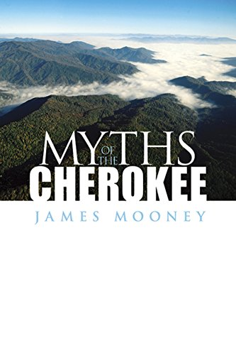 Myths of the Cherokee (Native American)