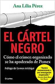 Amazon.com: Cártel negro, El (9786073179300): Ana Lilia ...