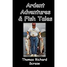 Ardent Adventures & Fish Tales