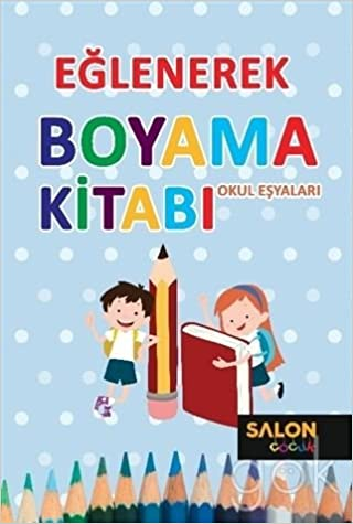 Eglenerek Boyama Okul Esyalari 9786059530477 Amazoncom Books