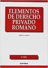 Elementos de derecho privado romano Manuales de derecho