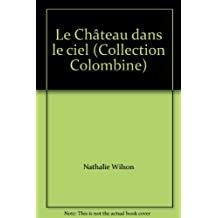 Le Château dans le ciel (Collection Colombine)
