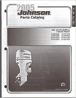 2005 JOHNSON OUTBOARD MOTOR 150 & 175 HP 2 STROKE PARTS