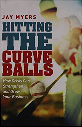 Hitting the Curveballs: How Crisis Can Strengthen and Grow Your Business