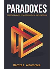 Paradoxes: Guiding Forces in Mathematical Exploration