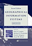 img - for Geographical Information Systems: Principles, Techniques, Management and Applications book / textbook / text book