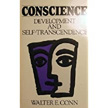 Conscience--Development and Self-Transcendence