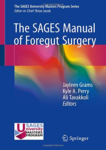 The SAGES Manual of Foregut Surgery - http://medicalbooks.filipinodoctors.org
