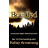 Branded: A Post-Apocalyptic Otherworld Story