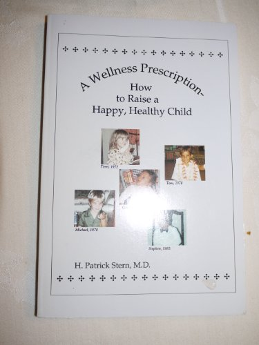 a-wellness-prescription-how-to-raise-a-happy-healthy-child