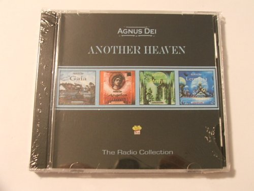 Agnus Dei - Another Heaven - The Radio Collection