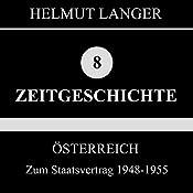 Zum Staatsvertrag 1948-1955 (Österreich 2)   Helmut Langer