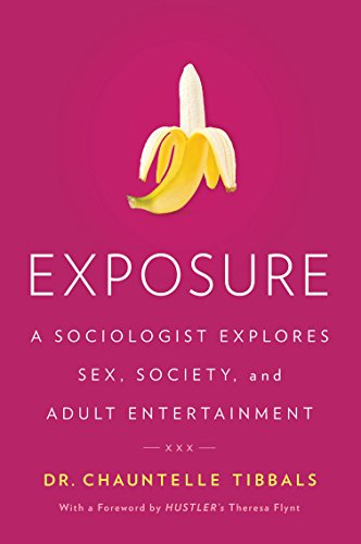 Exposure a sociologist explores sex society and adult read this title for free and explore over 1 million titles thousands of audiobooks and current magazines with kindle unlimited fandeluxe Image collections