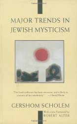 Major Trends in Jewish Mysticism