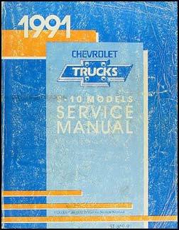 1991 Chevrolet S-10 Pickup and Blazer Repair Shop Manual Original