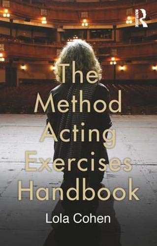 The Method Acting Exercises Handbook is a concise and practical guide to the acting exercises originally devised by Lee Strasberg, one of the Method's foremost practitioners. The Method trains the imagination, concentration, senses and emotions to 'r...