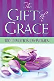 The Gift of Grace, Freeman-Smith, 1605874477