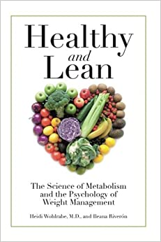 Book Healthy and Lean: The Science of Metabolism and the Psychology of Weight Management