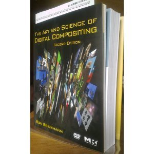 The Art and Science of Digital Compositing 2nd Second edition byBrinkmann (The Art And Science Of Digital Compositing)