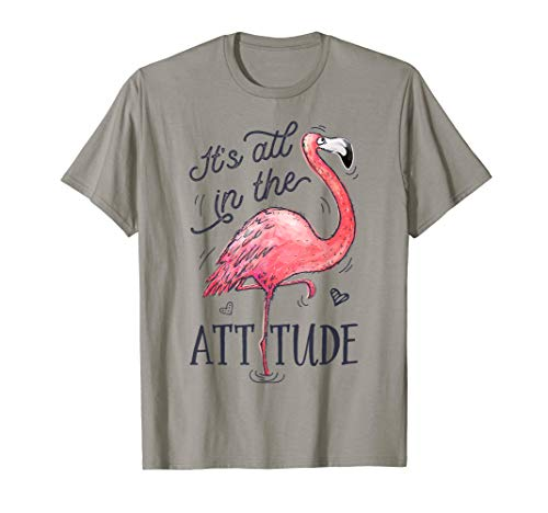 It's All in the Attitude T shirt Pink Flamingo Watercolor