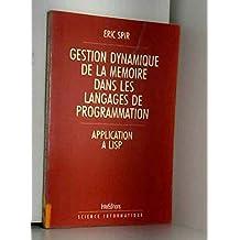 Gestion dynamique de la mémoire dans les langages de programmation