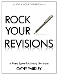 Rock Your Revisions: A Simple System for Revising Your Novel (Rock Your Writing Book 2) (English Edition)