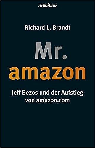 Cover des Buchs: Mr. Amazon: Jeff Bezos und der Aufstieg von amazon.com