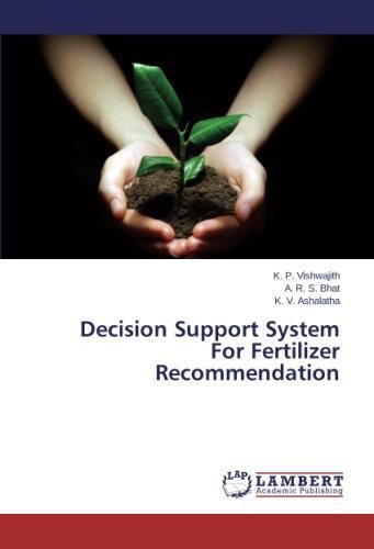 Read Online Decision Support System For Fertilizer Recommendation ebook