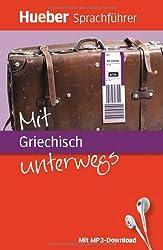 Mit Griechisch unterwegs: Buch mit MP3-Download