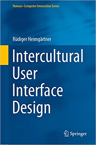 Intercultural User Interface Design Human Computer Interaction Series Kindle Edition By Heimgartner Rudiger Arts Photography Kindle Ebooks Amazon Com